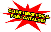 Click here for a Free Catalog!